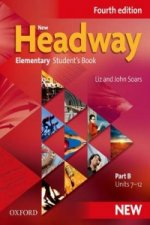 NEW HEADWAY FOURTH EDITION ELEMENTARY STUDENT'S BOOK Part B