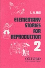 ELEMENTARY STORIES FOR REPRODUCTION Second Series