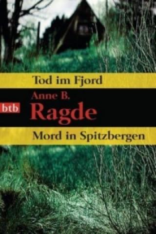Tod im Fjord. Mord in Spitzbergen
