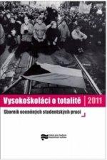 Vysokoškoláci o totalitě 2011
