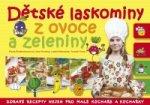 Dětské laskominy z ovoce a zeleniny