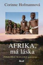 Afrika, má láska - Bílá Masajka 4