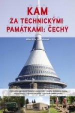Kam za technickými památkami: Čechy