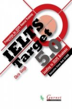 IELTS Target 5.0 Preparation for IELTS General Training - Leading to IELTS Academic
