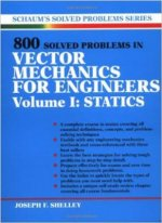 800 Solved Problems Invector Mechanics for Engineers