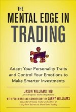 Mental Edge in Trading : Control Your Emotions and Make Smar