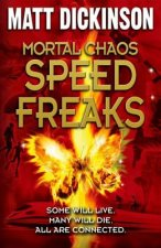 Mortal Chaos: Speed Freaks