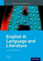 IB English A Language and Literature: Skills and Practice