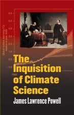 Inquisition of Climate Science