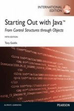 Starting Out with Java: From Control Structures Through Obje