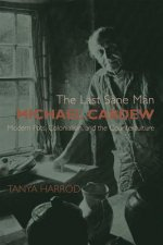 Last Sane Man: Michael Cardew