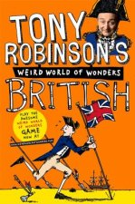 Tony Robinson's Weird World of Wonders: British