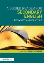Guided Reader for Secondary English: Pedagogy and Practice