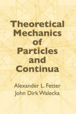 Theoretical Mechanics of Particles