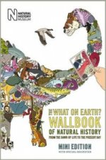 What on Earth? Wallbook of Natural History Mini Edition
