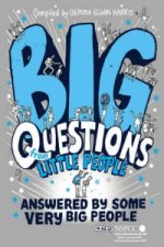 Big Questions From Little People ... Answered By Some Very B
