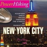 PowerHiking New York City - Fourteen Great Walks Through the