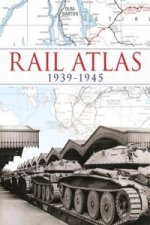 Rail Atlas 1939-1945
