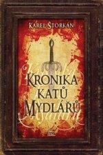 Kronika katů Mydlářů - komplet 3 knihy