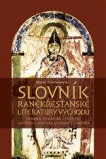 Slovník raněkřesťanské literatury Východu