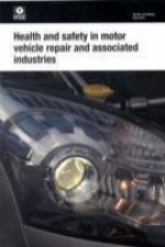 Health and Safety in Motor Vehicle Repair and Associated Ind