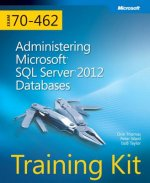 Training Kit Exam 70-462: Administering Microsoft SQL Server