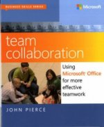 Team Collaboration: Using Microsoft Office for More Effectiv