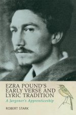 Ezra Pound's Early Verse & Lyric Tradition