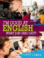 I'm Good at English What Job Can I Get?