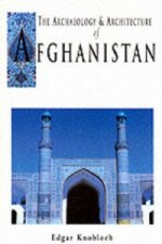 Archaeology and Architecture of Afghanistan