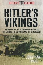 Hitler's Vikings: The History of the Scandinavian Waffen-SS