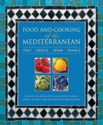 Food and Cooking of the Mediterranean: Italy - Greece - Spai