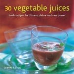30 Vegetable Juices