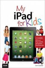 My iPad for Kids (covers iOS 6)
