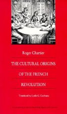 Cultural Origins of the French Revolution