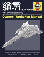Lockheed SR-71 Blackbird Owners' Workshop Manual