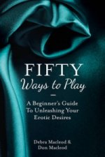 Fifty Ways to Play