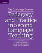 Cambridge Guide to Pedagogy and Practice in Second Language