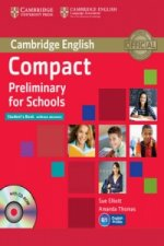 Compact Preliminary for Schools Student's Book without Answe