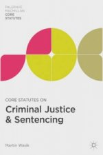 Core Statutes on Criminal Justice and Sentencing