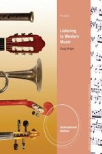 Listening to Western Music, International Edition (with Introduction to Listening CD)