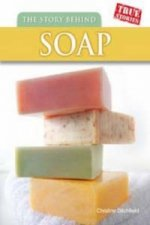 Story Behind Soap