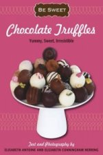 Be Sweet: Chocolate Truffles
