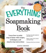 The Everything Soapmaking Book, 3rd Edition