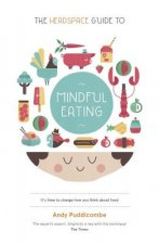 Headspace Guide to... Mindful Eating