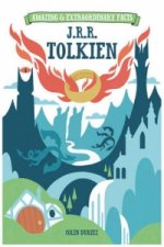 Amazing & Extraordinary Facts: J.R.R. Tolkien