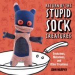 Return of the Stupid Sock Creatures!