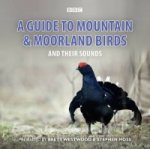 Guide to Mountain and Moorland Birds