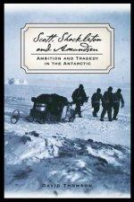 Scott, Shackleton, and Amundsen