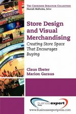 Store Design and Visual Merchandising: Creating Store Space